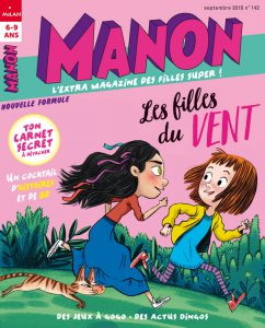 Nouvelle formule du magazine Manon de Septembre : les filles du vent
