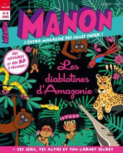 Manon magazine : Les diablotines d'Amazonie
