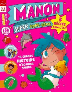 3 récits pour l'été avec le Hors série du magazine Manon !