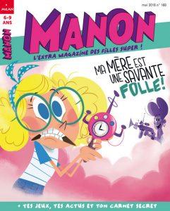 Manon magazine : Ma mère est une savante folle !